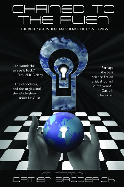 Chained to the Alien: The Best of Australian Science Fiction Review (Second Series) EB2370002506304
