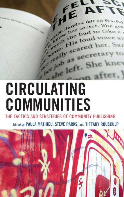 Circulating Communities: The Tactics and Strategies of Community Publishing EB2370004382036