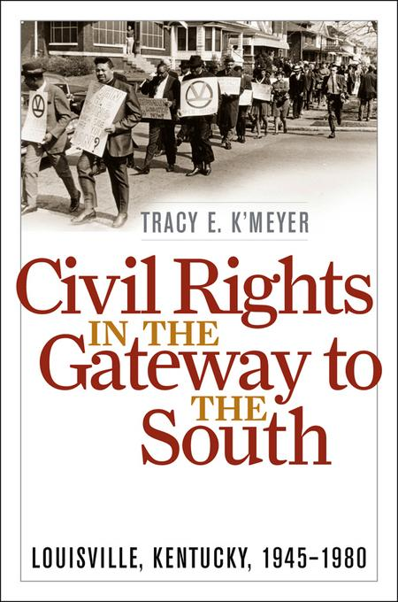 Civil Rights in the Gateway to the South EB2370003805307