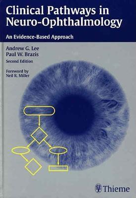 Clinical Pathways in Neuro-Ophthalmology: An Evidence-Based Approach EB2370004334158