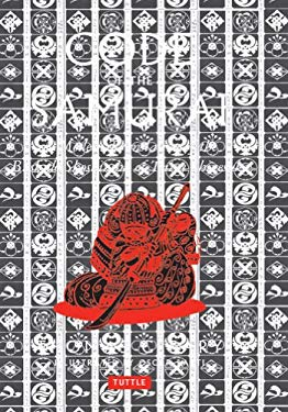 Code of the Samurai: A Modern Translation of the Bushido Shoshinshu of Taira Shigesuke EB2370003439816