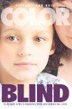 Color Blind~ A Mixed Girl's Perspective on Biracial Life EB2370004470351