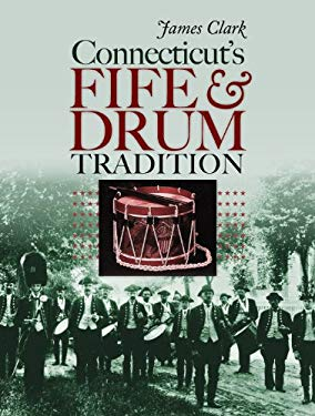 Connecticut's Fife and Drum Tradition EB2370003372588
