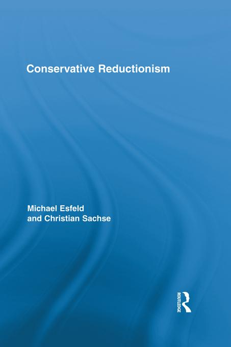 Conservative Reductionism