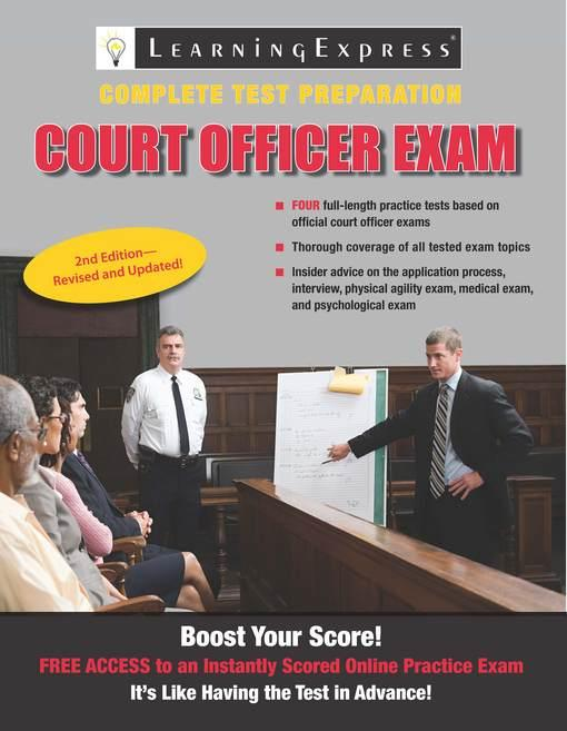 Court Officer Exam: Second Edition EB2370004370583