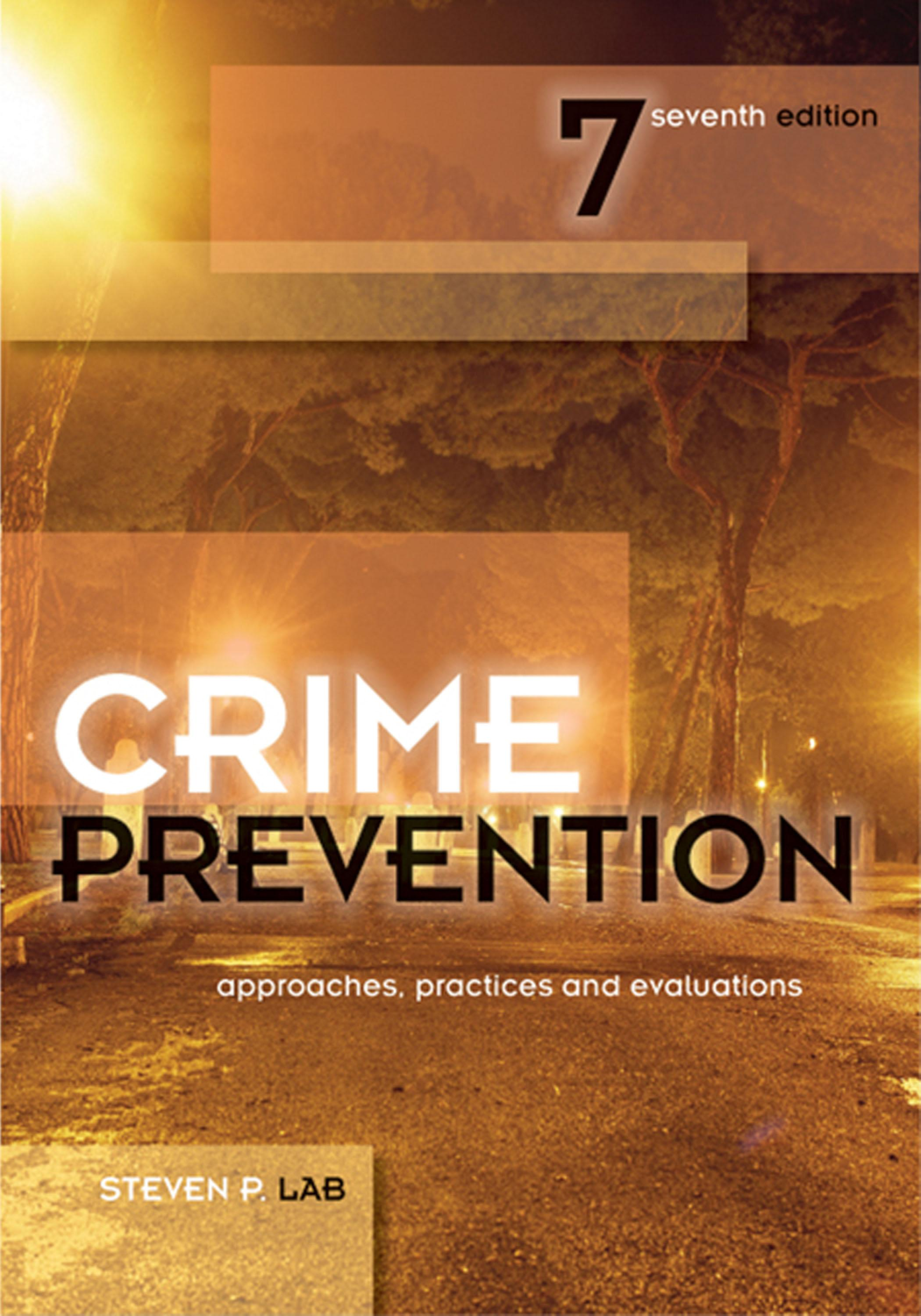 Crime Prevention: Approaches, Practices and Evaluations EB2370003016581