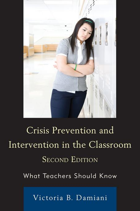 Crisis Prevention and Intervention in the Classroom EB2370003317411