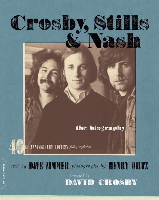 Crosby, Stills & Nash: The Biography EB2370004411941