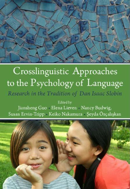 Crosslinguistic Approaches to the Psychology of Language EB2370003288193