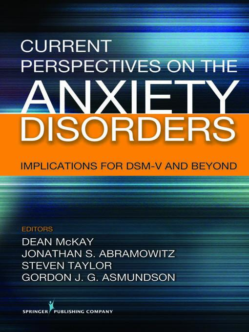 Current Perspectives on the Anxiety Disorders EB2370004264493