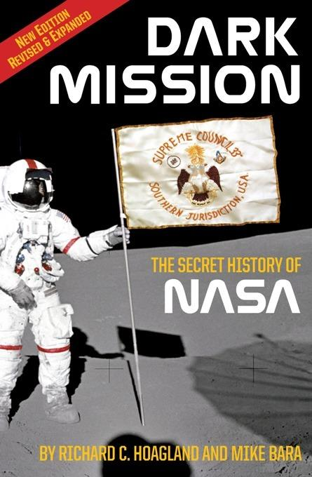 Dark Mission: The Secret History of NASA, Enlarged and Revised Edition EB2370003358100