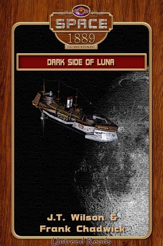 Dark Side of Luna (Space: 1889 & Beyond, #6)