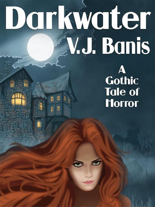 Darkwater: A Gothic Tale of Horror EB2370004252551