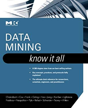 Data Mining: Know It All: Know It All EB2370002898362