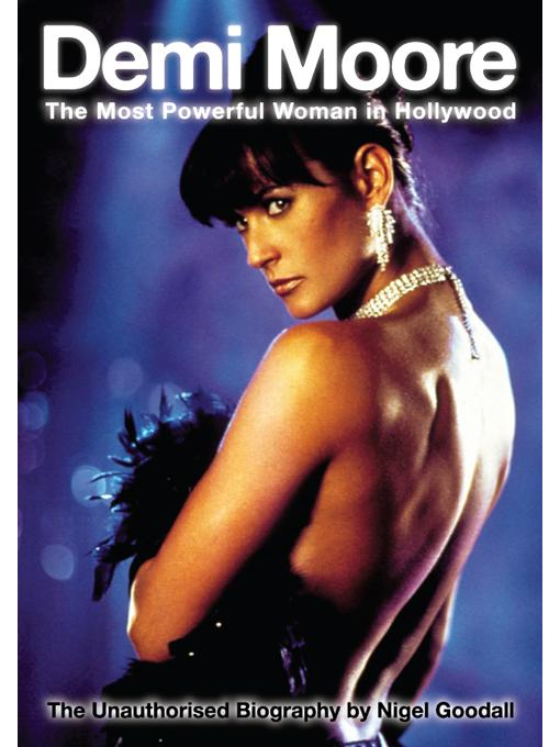 Demi Moore - The Most Powerful Woman in Hollywood EB2370002892094