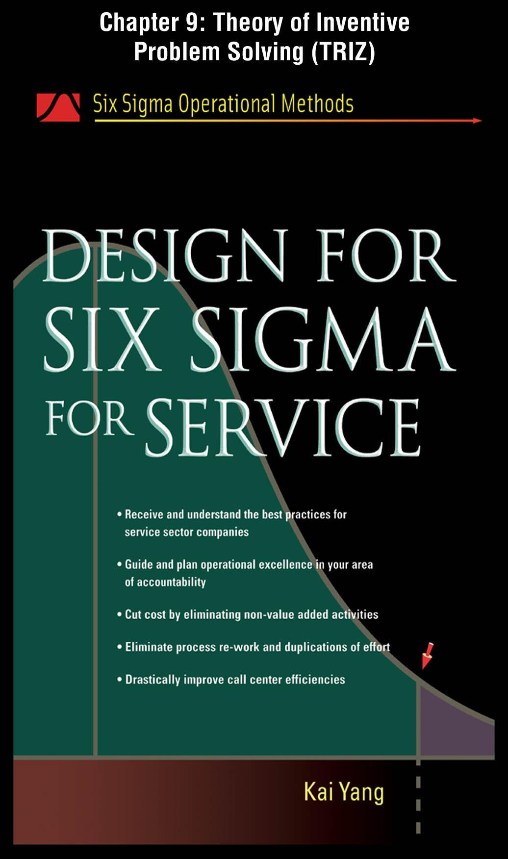 Design for Six Sigma for Service: Theory of Inventive Problem Solving