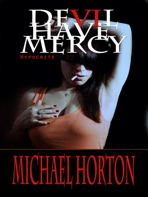 Devil Have Mercy: Hypocrite EB2370004261485