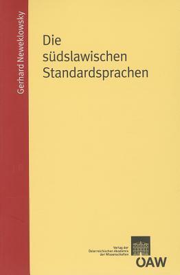 Die Sudslawischen Standardsprachen 9783700168409