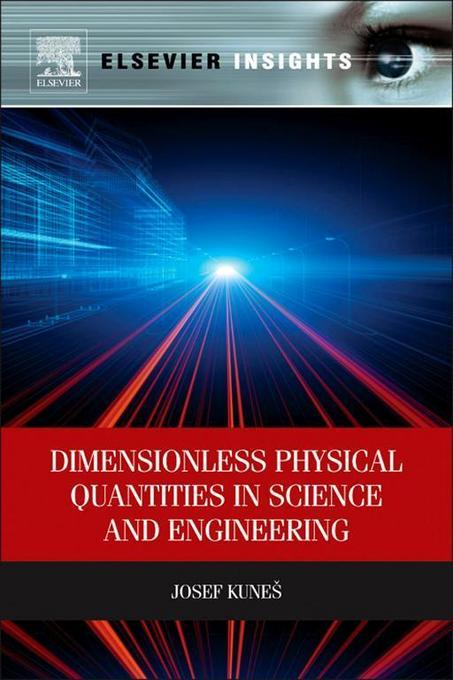 Dimensionless Physical Quantities in Science and Engineering EB2370004237978