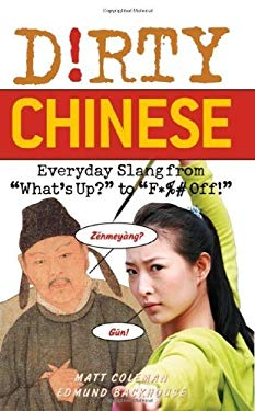Dirty Chinese: Everyday Slang from EB2370003400144