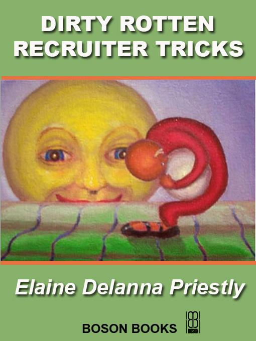 Dirty Rotten Recruiter Tricks EB2370004212432