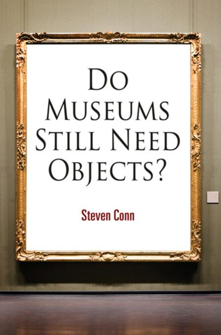 Do Museums Still Need Objects? EB2370003383928