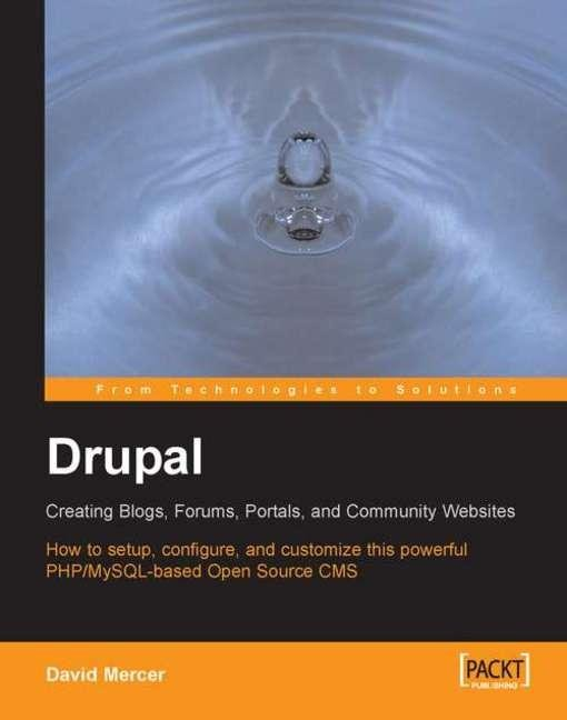 Drupal: Creating Blogs, Forums, Portals, and Community Websites EB2370004370316