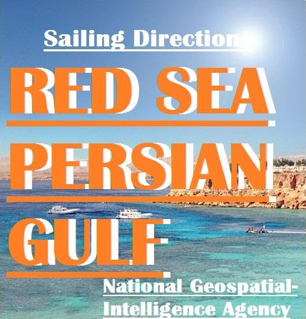 Sailing Directions - Red Sea and the Persian Gulf EB2370003294361