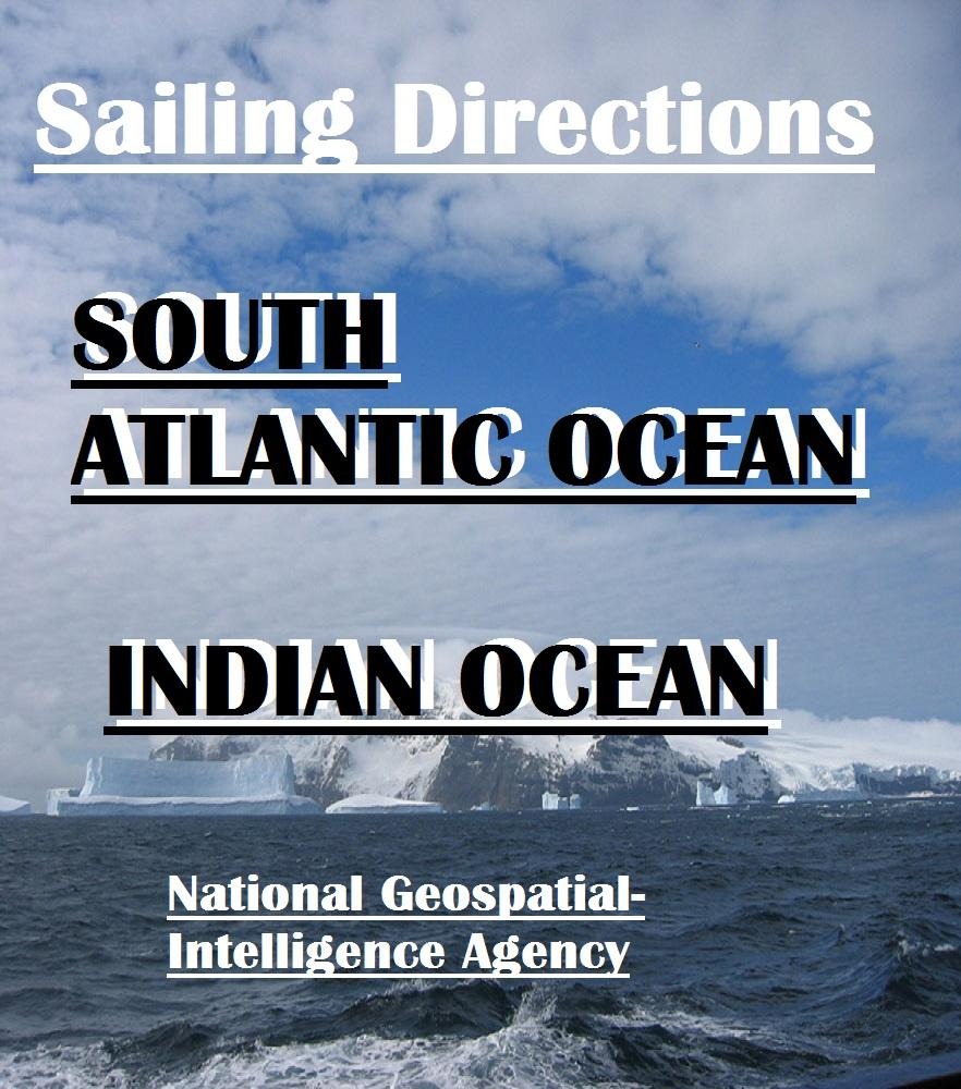 Sailing Directions - South Atlantic Ocean and Indian Ocean EB2370003294415