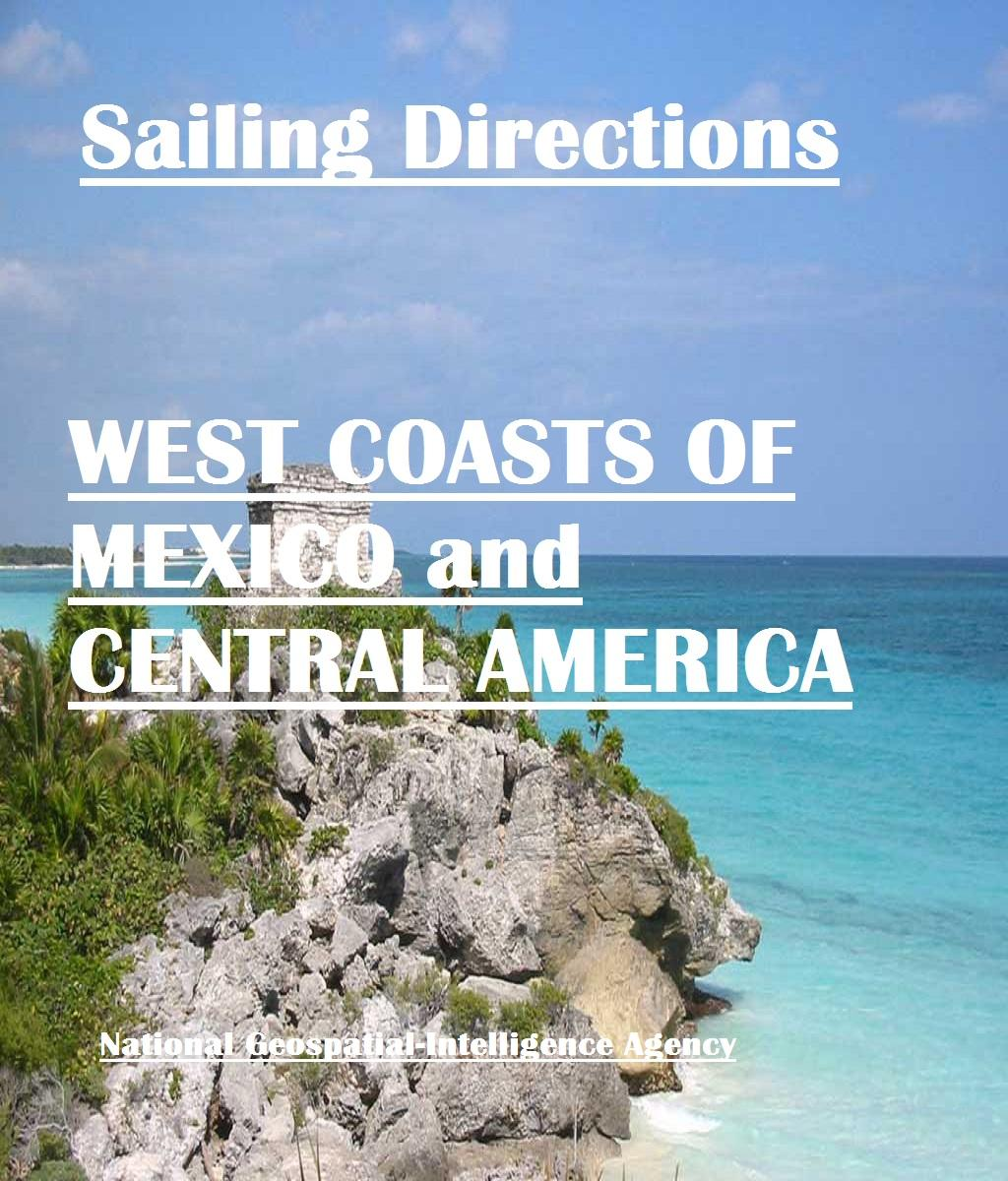 Sailing Directions - West Coast of Mexico and Central America EB2370003294477