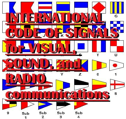 International Code of Signals for Visual, Sound, and Radio Communications. EB2370003295856