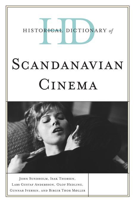 Historical Dictionary of Scandinavian Cinema EB2370004523613