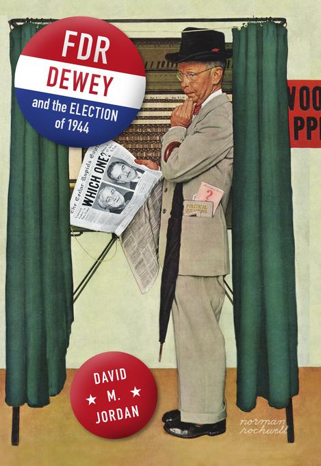 FDR, Dewey, and the Election of 1944 EB2370004524047