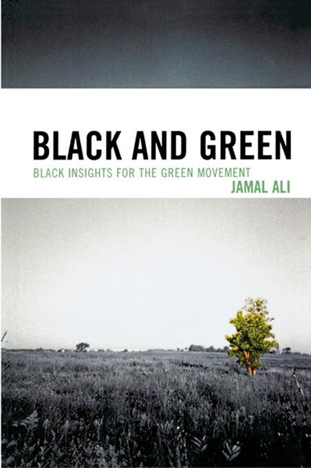 Black and Green: Black Insights for the Green Movement EB2370004531373