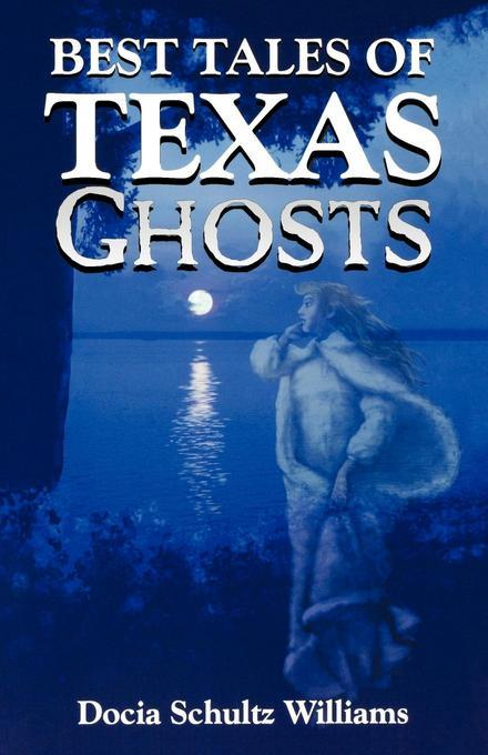 Best Tales of Texas ghosts EB2370004531564