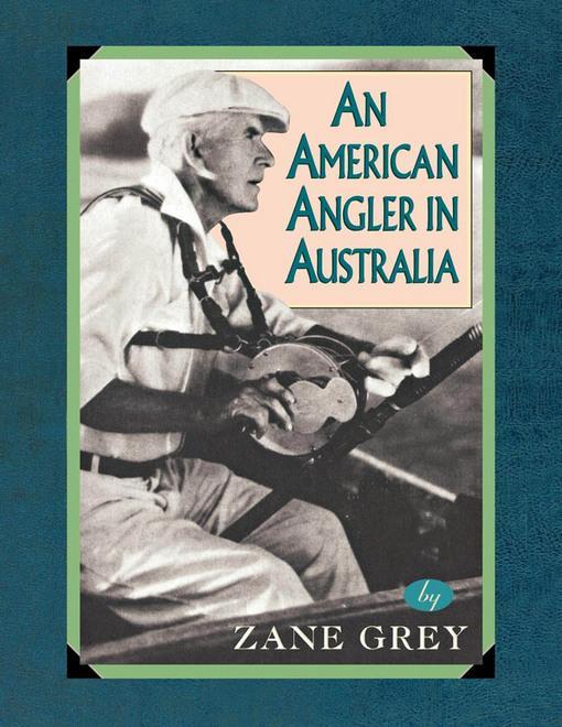An American Angler In Australia EB2370004532103