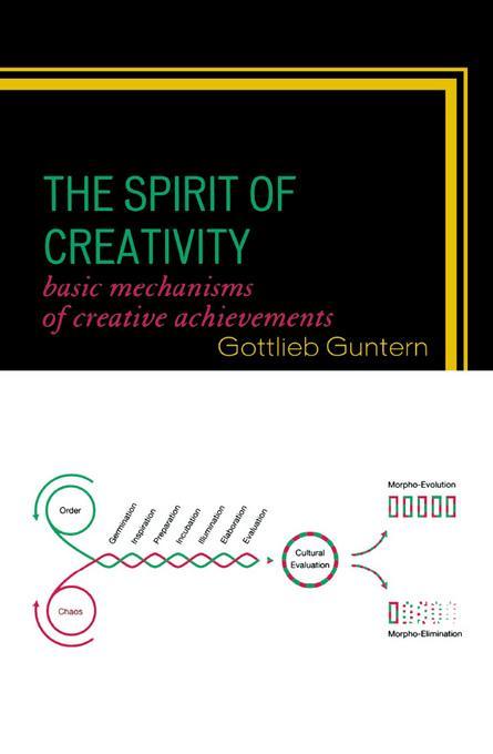 The Spirit of Creativity: Basic Mechanisms of Creative Achievements EB2370004532837