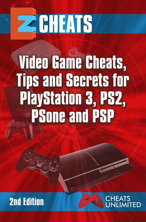 EZ Cheats Video Game Cheats, Tips and Secrets For Playstation 3, PS2, PSOne & PSP 2nd Edition EB2370002808880