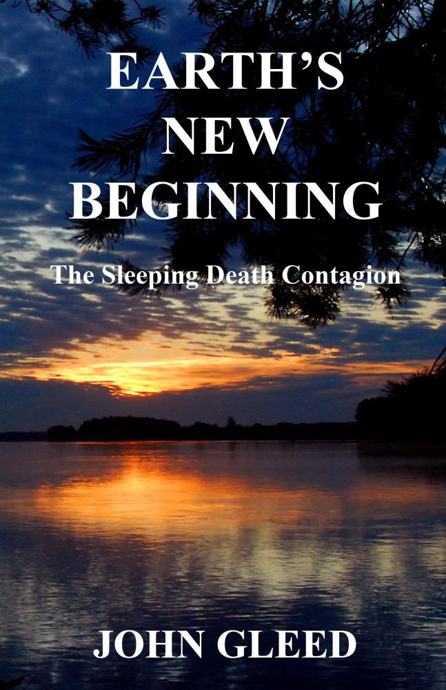 Earth's New Beginning: The Sleeping Death Contagion EB2370003868135