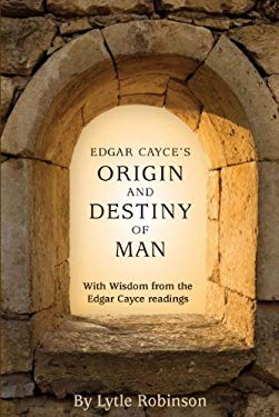 Edgar Cayce's Origin and Destiny of Man EB2370004385563