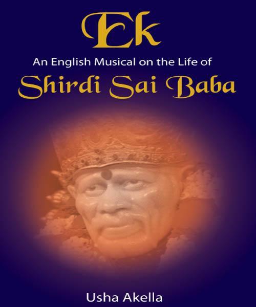 Ek An English Musical on the life of SHIRDI  SAI BABA EB2370004373584