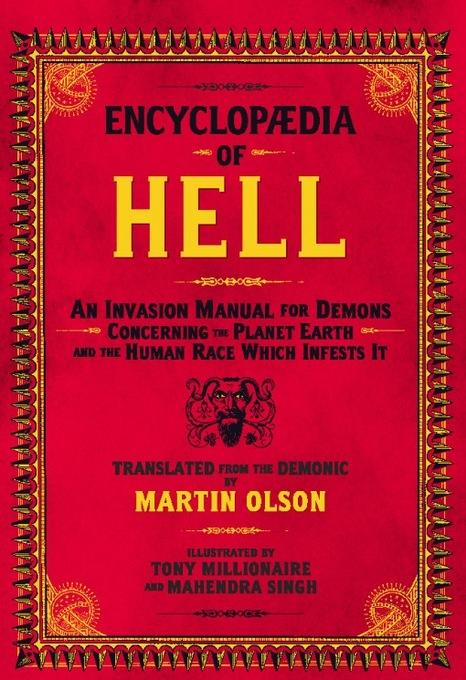 Encyclopaedia of Hell: An Invasion Manual for Demons Concerning the Planet Earth and the Human Race Which Infests It EB2370003808230