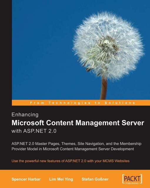 Enhancing Microsoft Content Management Server with ASP.NET 2.0 EB2370004370361