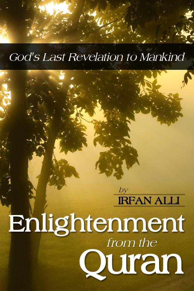 Enlightenment from the Quran  - God's Last Revelation to Mankind EB2370004207360