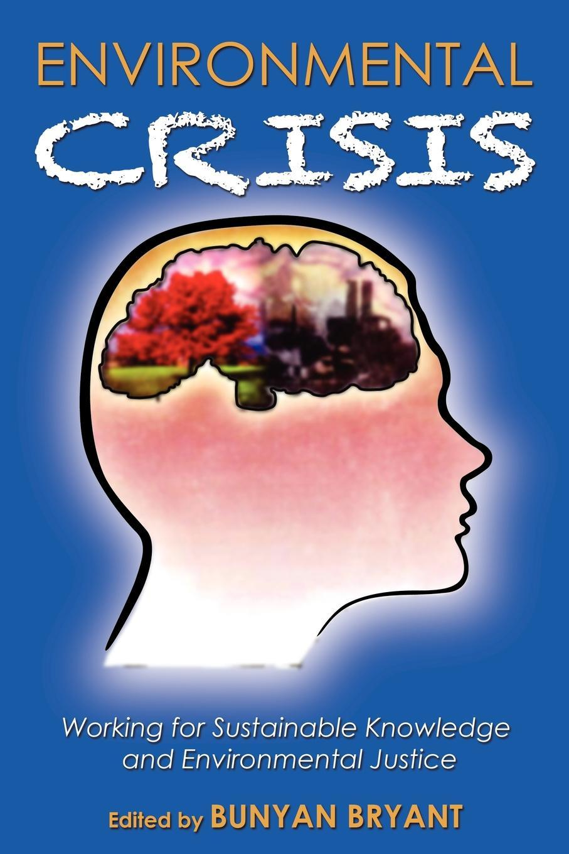 Environmental Crisis or Crisis of Epistemology? EB2370003378757