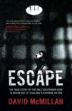 Escape: The True Story of the Only Westerner Ever to Escape from Thailand's Bangkok Hilton EB2370003484786