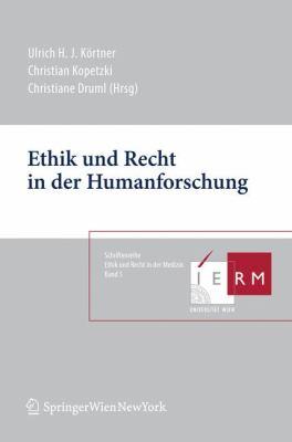 Ethik Und Recht in Der Humanforschung 9783709101803