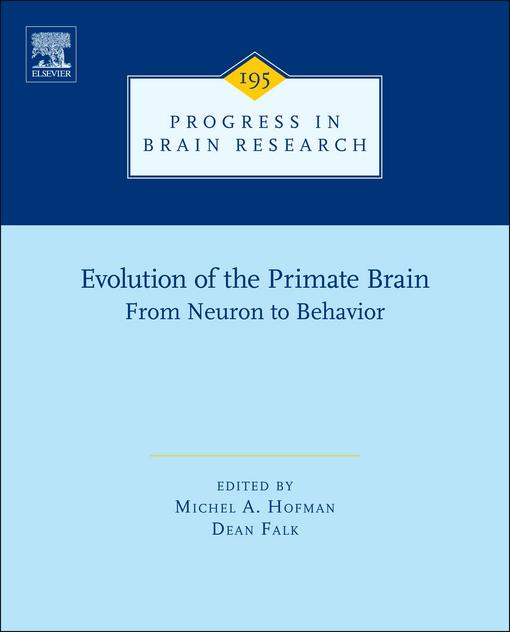Evolution of the Primate Brain: From Neuron to Behavior