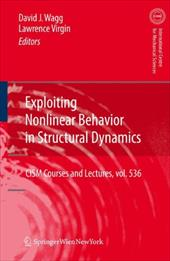Exploiting Nonlinear Behavior in Structural Dynamics 17628160