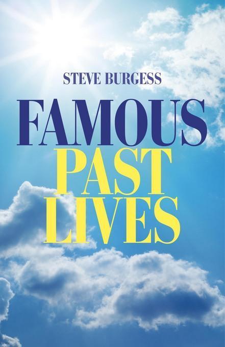 Famous Past Lives EB2370004313795